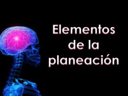 Elementos de la planeación (misión , visión y propósitos )