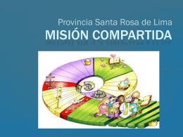 Misión compartida - Provincia Santa Rosa de Lima