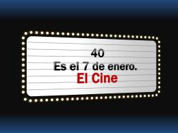 El Cine (#40