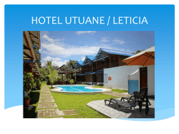 HOTEL UTUANE LETICIA