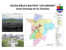 IGLESIA BÍBLICA BAUTISTA *LOS JARDINES* Santo Domingo de