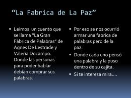 La Fabrica de La Paz