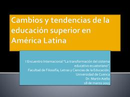 Cambios y tendencias de la educación superior en América Latina
