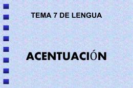 ACENTUACIÓN - lenguayliteraturacm