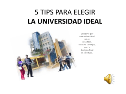 5 TIPS PARA ELEGIR LA UNIVERSIDAD IDEAL