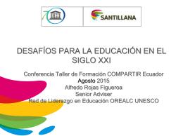 Presentación Ecuador - Convenio OREALC Unesco Santillana
