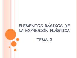 elementos básicos de la expresión plástica tema 2