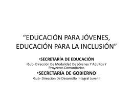 EDUCACIÓN PARA JÓVENES, EDUCACIÓN PARA LA INCLUSIÓN
