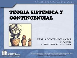 Presentación Teoría Sistémica y Contingencial