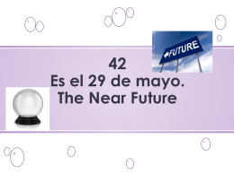 50 Es el 15 de enero. The Near Future