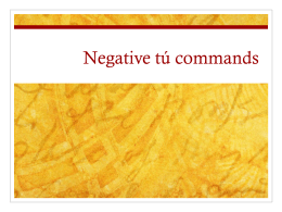 Negative tú commands - mrszavadilsclassroom