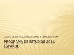 PROGRAMA DE ESTUDIOS 2011 ESPAÑOL - asesordos