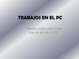 TRABAJOS EN EL PC
