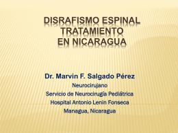 DISRAFISMO ESPINAL: TRATAMIENTO ACTUAL EN NICARAGUA