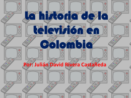 La historia de la televisión en Colombia