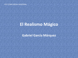 El Realismo Mágico Gabriel García Márquez