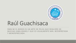 Raul Guachisaca - Blog de ESPOL - Escuela Superior Politécnica