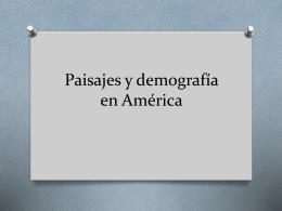 Paisajes y demografía en América