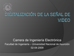 2009-04-16-STV1-Digitalizacion_de_la_Senal_de_Video