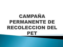 CAMPAÑA PERMANENTE DE RECOLECCION DEL PET