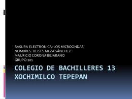 COLEGIO_DE_BACHILLERES_13_XOCHIMILCO_TEPEPAN[1]