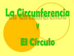 La Circunferencia y El Círculo.