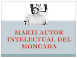 Martí, autor intelectual del Moncada, Brigada Médica de Oshakati