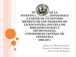 TENDENCIA DE LA INVESTIGACIÓN ARCHIVOLÓGICA A PARTIR