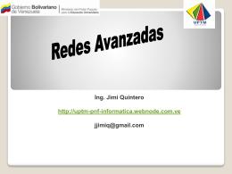 Unidad I. Redes Avanzadas - uptm pnf - informatica