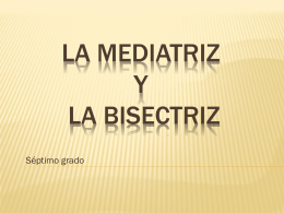 Mediatriz y Bisectriz