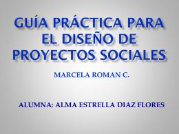 Guía práctica para el diseño de proyectos sociales MARCELA ROMAN C