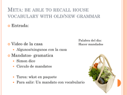 Meta: be able to recall house vocabulary with old grammar