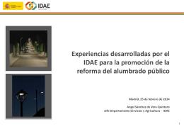 Experiencias desarrolladas por el IDAE para la