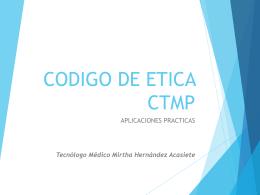 Codigo de Etica CTMP - Aplicaciones Practicas