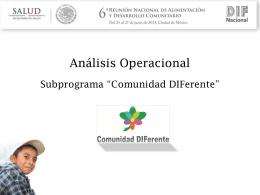 """Análisis Operacional del Subprograma """"Comunidad DIFerente"""""""