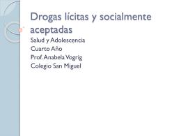 Drogas lícitas y socialmente aceptadas - SMiguel