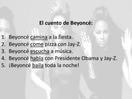 El cuento de Beyoncé: Beyoncé camina a la fiesta. Beyoncé come