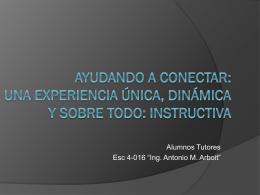 Experiencia de los alumnos tutores