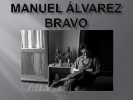 Manuel Álvarez Bravo - Chelsea Goddard`s ePortfolio