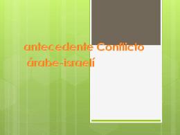 antecedente conflicto arabe israeli