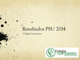 Resultados PSU 2014 - Colegio Centenario