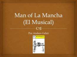Man of La Mancha (El Drama) 2