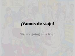 ¡Vamos de viaje!