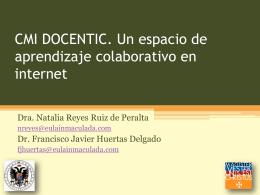 CMI DOCENTIC. Un espacio de aprendizaje colaborativo en internet