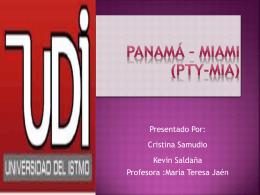 Panamá * Miami (PTY-MIA)
