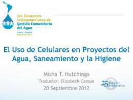 El Uso de Celulares en Proyectos del Agua, Saneamiento y la Higiene