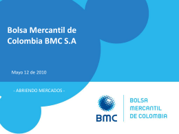 Slide 1 - Bolsa Mercantil de Colombia