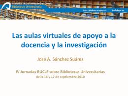 Las aulas virtuales de apoyo a la docencia y la investigación