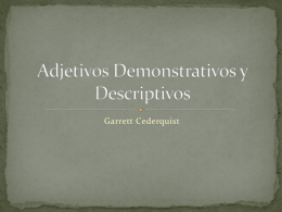 Adjectivos Demonstrativos y Descriptivos