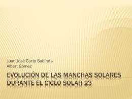 Evolución de las manchas solares durante el ciclo solar 23